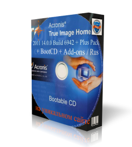 Acronis True Image Home 2011 14.0.0 Build 6942 + Plus Pack + BootCD + Add-ons / Rus