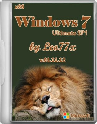 Windows 7 Ultimate SP1 by Leo77x v.01.11.12 (x86/RUS/2012)