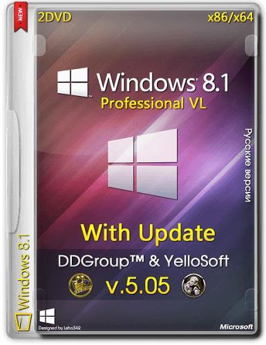 Windows 8.1 Pro vl x64 x86 with Update  v.05.05 by DDGroup™ & YelloSoft