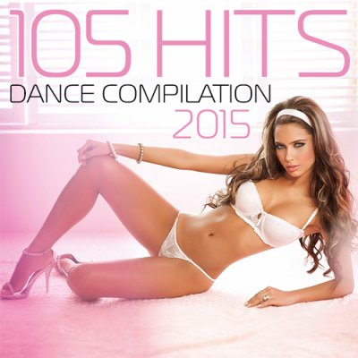 105 Hits Dance Compilation 2015 (2015)