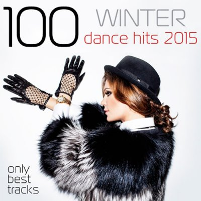 100 Winter Dance Hits 2015 (2015)