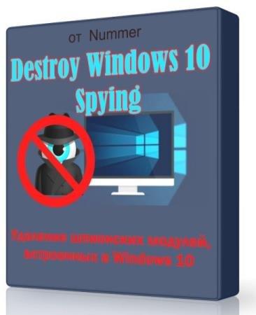 Destroy Windows 10 Spying 1.4 - удалит шпионские модули с Windows 10.