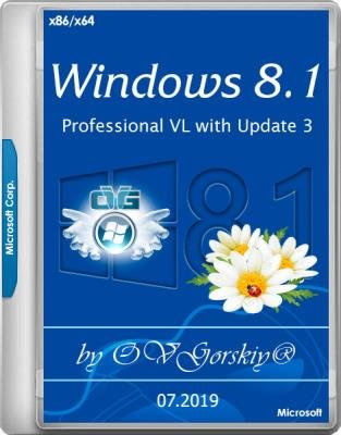 Windows 8.1 Professional VL with Update 3 by OVGorskiy 07.2019 (x86/x64/RUS)